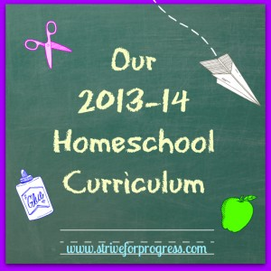 Our Homeschool Curriculum 2013-14