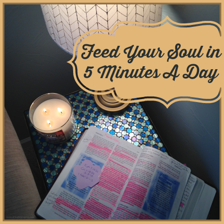 Feed Your Soul in 5 Minutes A Day