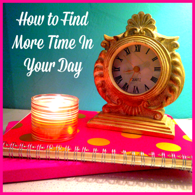 How to find more time in your day