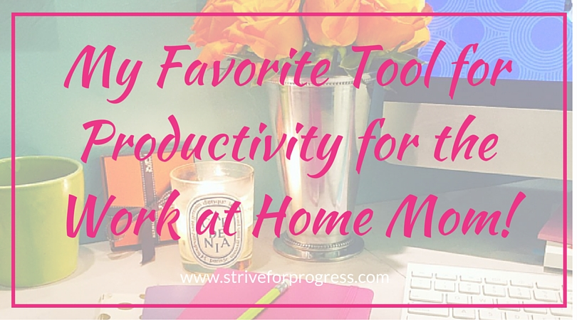 This tool will make the precious time you have to work more efficient! Know exactly where to start everyday!   www.striveforprogress.com/blog