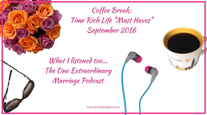 """Coffee Break: Time Rich Life """"Must Haves"""" Picked Just for ..."""