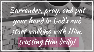 Trusting Him daily…